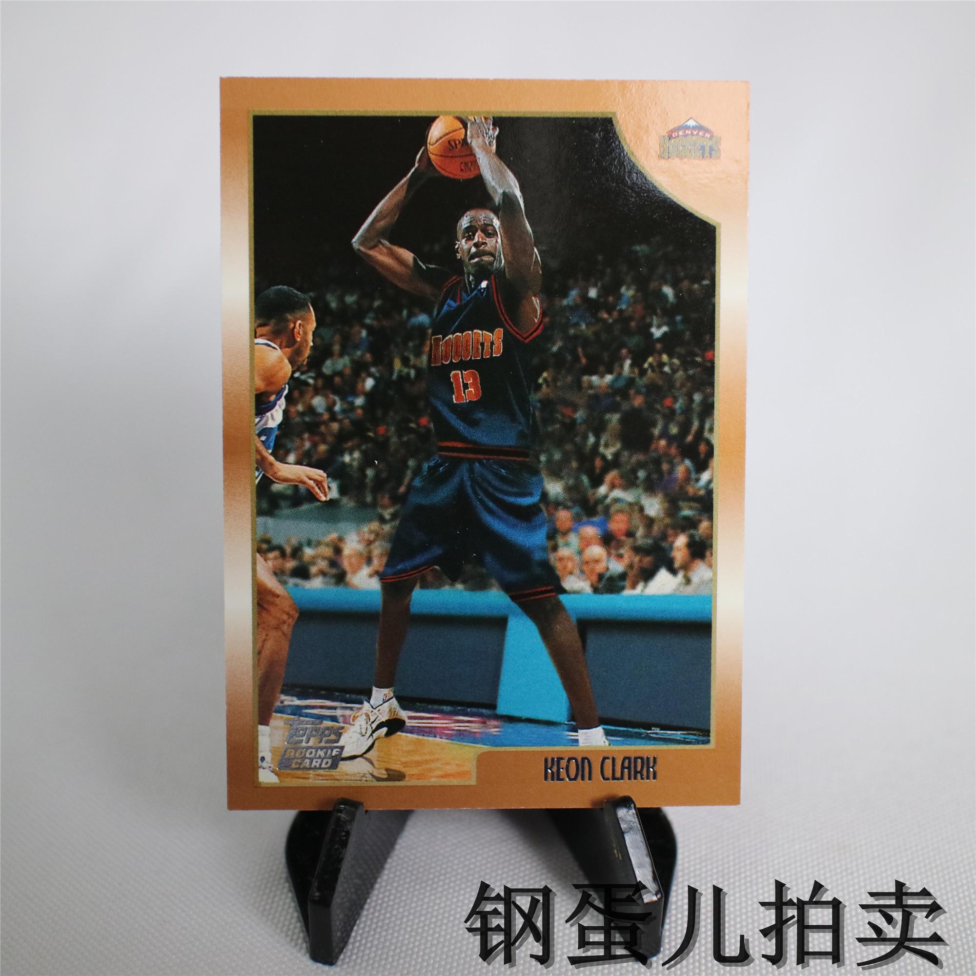 【钢蛋儿拍卖】18topps1999经典老卡篮球NBA球星卡掘金队ROOKIE新秀基翁克拉克