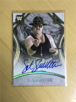 2018 Topps WWE Legends (WWE美国职业摔跤)SGT.Slaughter  签名卡  (限量199)卡签