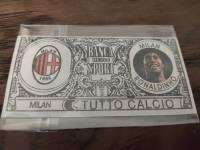 AC米兰 稀有欧元钞票卡 小罗罗纳尔迪尼奥 值得收藏的好东西 品相如图