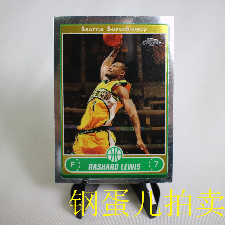 【钢蛋儿拍卖】63topps2007Chrome 篮球NBA球星卡超音速扣篮选图卡 拉沙德刘易斯